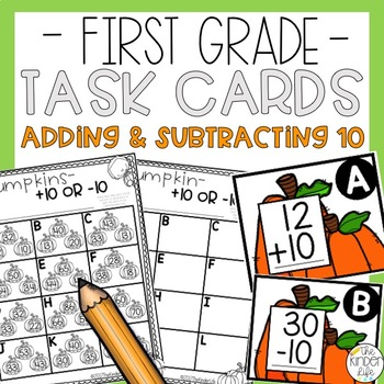 First Grade Pumpkin Task Cards Adding and Subtracting 10