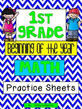 First Grade-Beginning of the Year-Math- Practice Sheets!