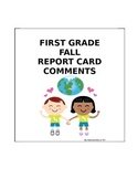 First Grade Beginning-of-the-Year Report Card Comments