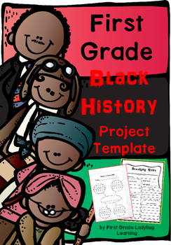 First Grade Black History Project and Template