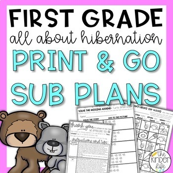 "First Grade C.C. Aligned December ""Hibernation"" Print & Go Sub Plans"