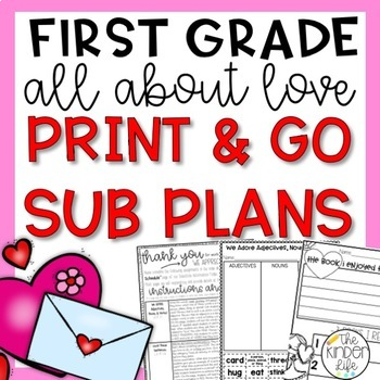 First Grade Sub Plans February Love Print & Go C.C. Aligned + Editable Sub Info