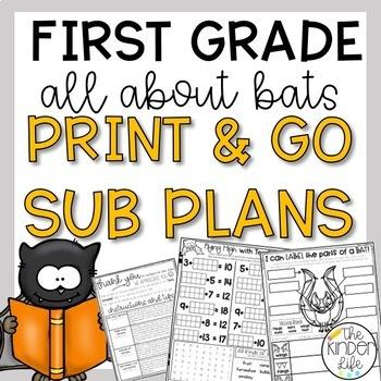 First Grade Sub Plans October Bats C.C. Aligned Print & Go + Editable Sub Info