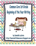 First Grade CC Beginning of the Year Writing