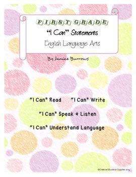 "1st Grade Common Core English Language Arts ""I Can"" Statements"