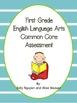 First Grade CCSS Math and ELA Assessment