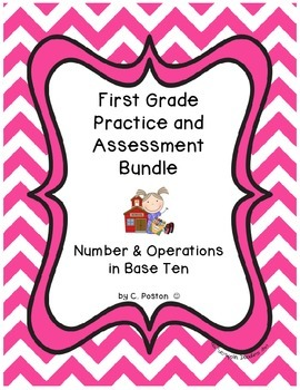 First Grade CCSS Number & Operations Practice & Assessment Bundle {NBT.1-NBT.6}