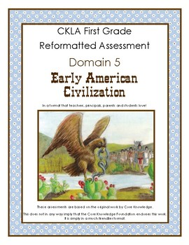 First Grade CKLA Domain 5 Early American Civilizations Alternative Assessment