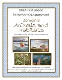 CKLA Grade 1 Domain 8 Animals and Habitats Alternative Assessment - First Grade
