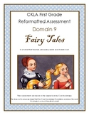 CKLA Grade 1 Knowledge Domain 9 Fairy Tales  Assessment & Answers First Grade