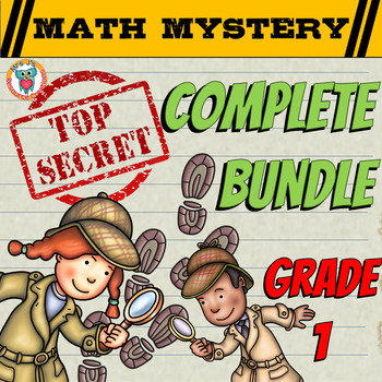 COMPLETE 1st Grade Math Mystery Bundle - CSI Math Spiral Review