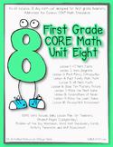 First Grade CORE Math Unit 8