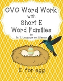 CVC Word Work with Short E Word Families
