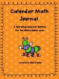 First Grade Spiraling Calendar Journal Calendar Routine Common Core