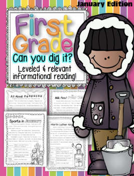 First Grade Can You Dig It?  Relevant Reading for January