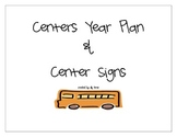 First Grade Centers Year Plan and Signs