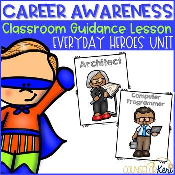 Classroom Guidance Lesson: Career Awareness - Super Interests!