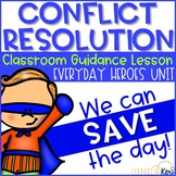 Conflict Resolution Activity for Classroom Guidance Lesson Superhero Theme