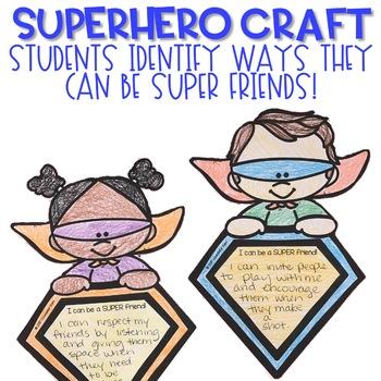 Classroom Guidance Lesson: Friendship - SUPER Friends