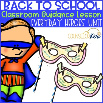 Classroom Guidance Lesson: Introduction - Have a Super Year!