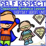 Self Respect & Self Esteem Classroom Guidance Lesson Super Hero Theme Activity