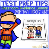 Test Prep Tips Classroom Guidance Lesson for Early Elementary Counseling