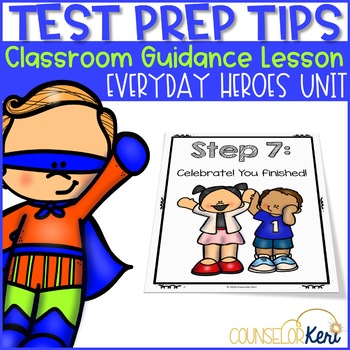 Classroom Guidance Lesson: Test Prep Tips: Soaring to New