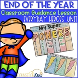 End of the Year Classroom Guidance Lesson Superhero Theme