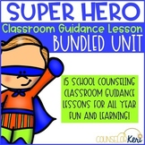 Superhero Themed School Counseling Classroom Guidance Lesson Bundle