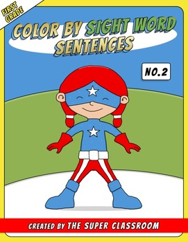 First Grade: Color by Sight Word Sentences - 002