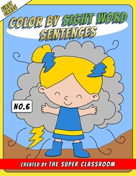 First Grade: Color by Sight Word Sentences - 006