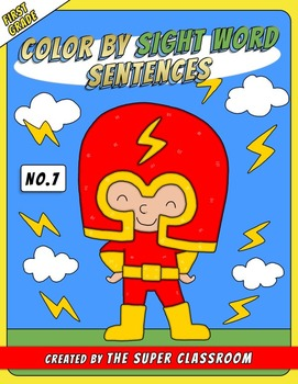 First Grade: Color by Sight Word Sentences - 007