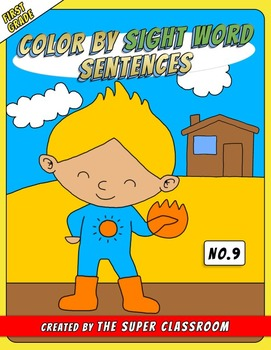 First Grade: Color by Sight Word Sentences - 009