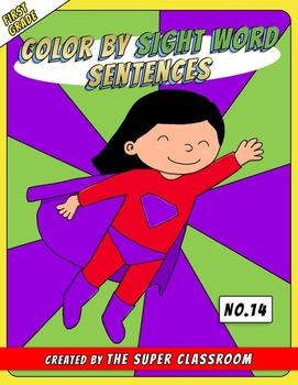 First Grade: Color by Sight Word Sentences - 014