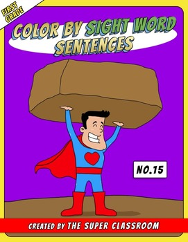 First Grade: Color by Sight Word Sentences - 015