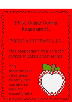 First Grade Comma Assessment