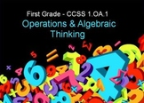 First Grade Common Core 1.OA.1 Operations and Algebraic Thinking