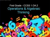 First Grade Common Core 1.OA.2 Operations & Algebraic Thinking