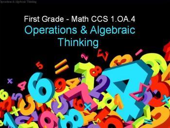 First Grade Common Core 1.OA.4 Operations & Algebraic Thinking