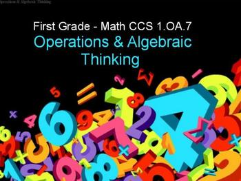 Grade 1 Common Core 1.OA.7   It's ALL about the equal sign!!)