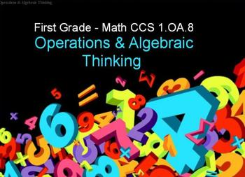 First Grade Common Core 1.OA.8 Operations & Algebraic Thinking