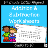 Addition and Subtraction Worksheets Pack ~ 1st Grade Common Core