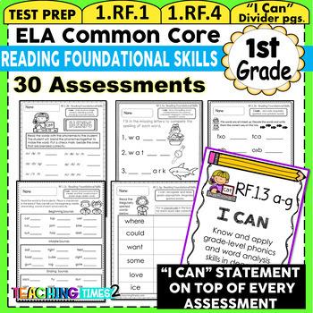 First Grade Common Core ELA Assessments- Reading Foundatio