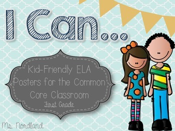 First Grade Common Core ELA I Can Posters