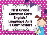 "Common Core ""I Can"" Statements Posters for First Grade {En"