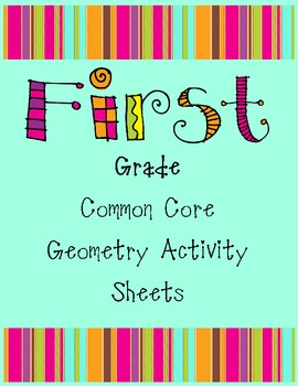 First Grade Common Core Geometry Activity Sheets