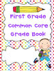 First Grade Common Core Grade Book