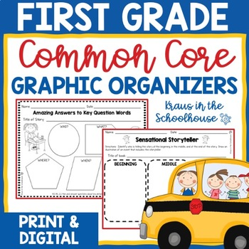 First Grade Common Core Graphic Organizers