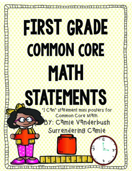 "First Grade Common Core ""I Can"" Math Statements"
