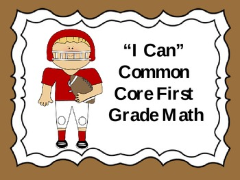 """First Grade Common Core """"I Can"""" Statements"""
